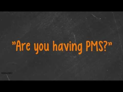 Men's Guide to PMS.