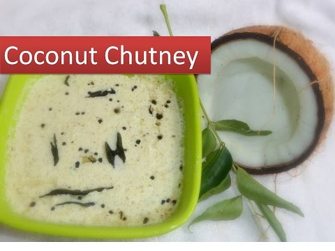 Coconut Chutney recipe - south Indian style in 5 minutes