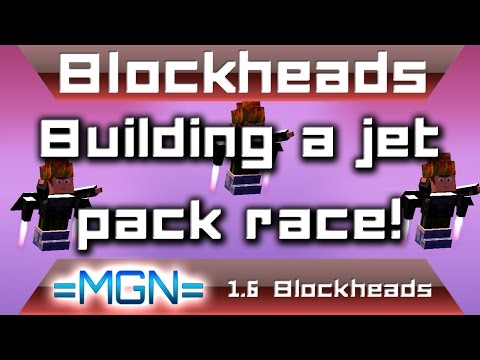 Blockheads 1.6 - Building a jet pack race track!