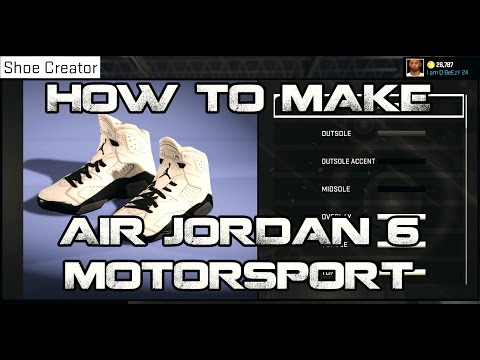 NBA2K15 HOW TO MAKE CUSTOM SHOES: JORDAN 6
