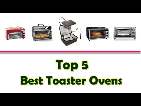 Top 5 Best Toaster Ovens | Best Toaster Oven 2017