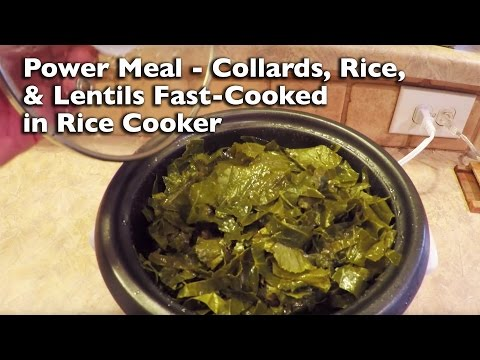 Power Meal - Collards, Rice, & Lentils Fast-Cooked in Rice Cooker