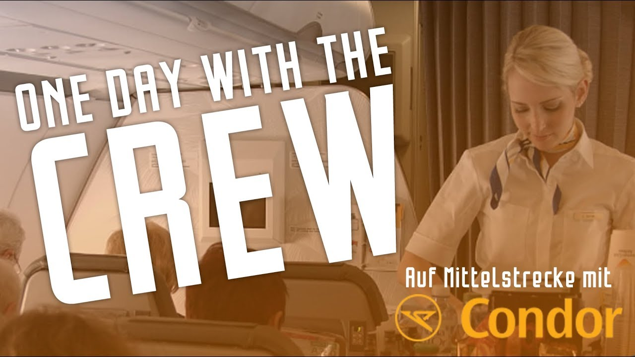 ONE DAY WITH THE CREW | Ein Tag mit einer CONDOR- Crew