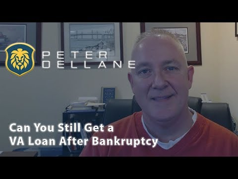 The Peter Dellane Mortgage Show | Can You Still Get a VA Loan After Bankruptcy?