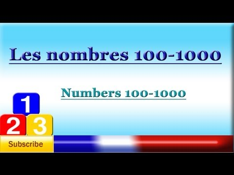 French Lesson 63 - Learn French numbers 100 to 1000 - counting to 1000 - Los numeros en francés