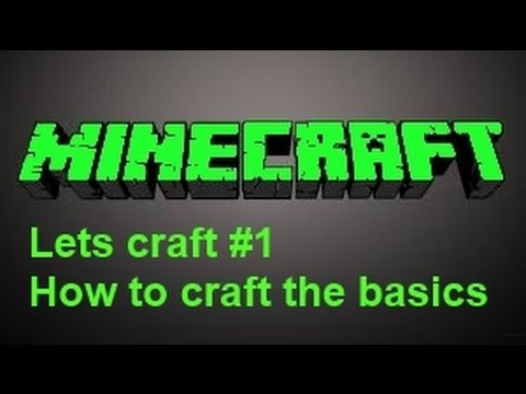 Minecraft 1.8 How to craft basic items Lets craft #1