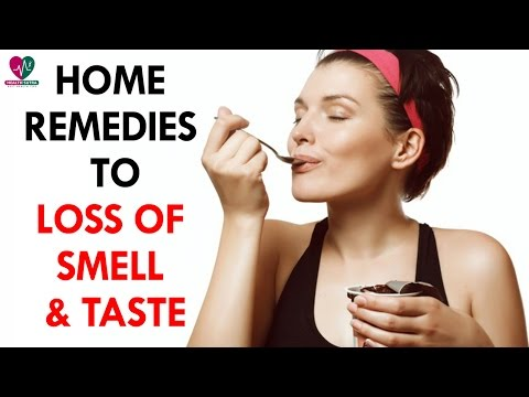 Home Remedies for Loss of Smell and Taste - Health Sutra