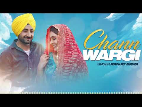 Download Chann Wargi (Full Audio Song) Ranjit Bawa Payal