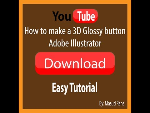 How to make 3d Glossy Button | Adobe Illustrator | Easy Tutorials