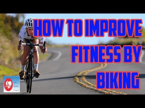 How to Improve Fitness by Biking | Let make Healthy Lifestyle