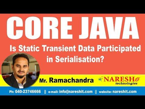 Core Java Tutorial | Is Static Transient Data Participated in Serialisation? | Mr.Ramachander