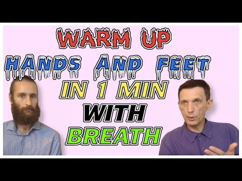 How to warm up hands and feet in 1-2 min (breathing exercise) - Interview with Dr. Artour