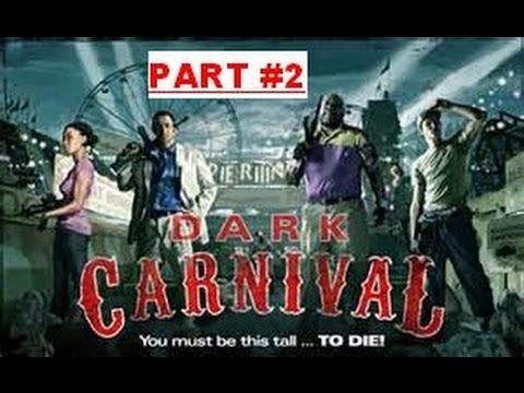 Let's Play L4D2: Dark Carnival (Expert) -  The Fairgrounds