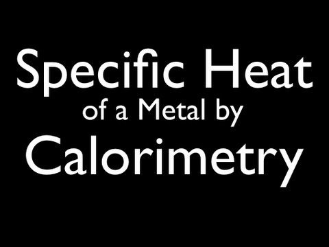 Specific Heat of a Metal by Calorimetry