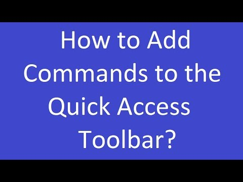 How to Add Commands to the Quick Access Toolbar?
