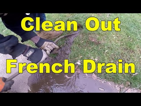 How To Snake and Clean Out a French Drain