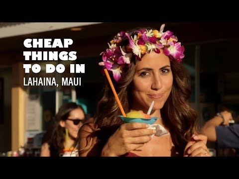 Cheap & Free Things To Do in Lahaina, Maui, Hawaii