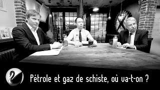Pétrole Et Gaz De Schiste, Où Va-t-on ?