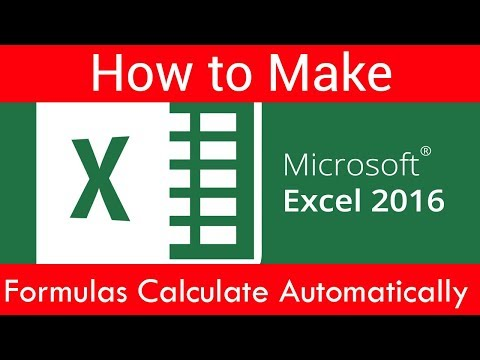 How to Make Excel 2016 formulas calculate automatically