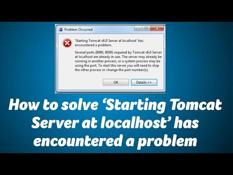How to solve 'Starting Tomcat Server at localhost' has encountered a problem