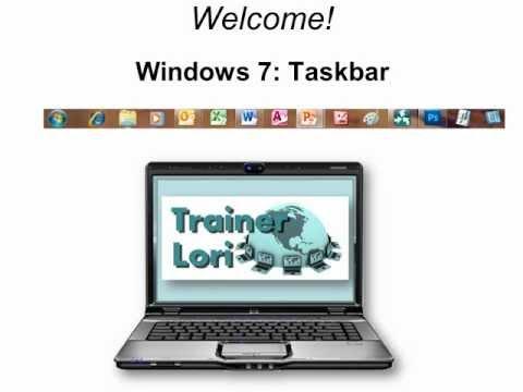 Windows 7 - The Taskbar