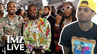Migos To Chris Brown, Get On Our Level | TMZ Live