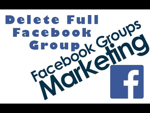 How To Delete A Full Facebook Group | 2017 New Method | Facebook Group Management