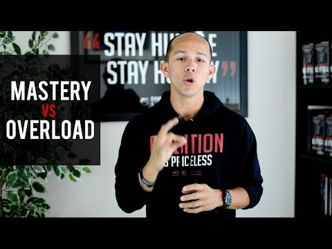 Mastery VS Information Overload - Episode #1