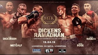 Download LIVE BOXING! - MTK GLOBAL PRESENTS ... 'FIGHT NIGHT LIVERPOOL' (DICKENS v RAMADHAN - & UNDERCARD Video