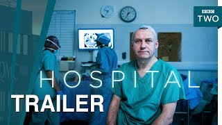 Hospital: Episodes 4-6 | Trailer - BBC Two