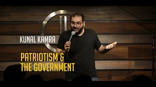 Patriotism & the Government | Stand-up Comedy by Kunal Kamra