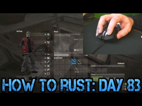How To Rust: Day 83! | Your Middle Mouse Button!
