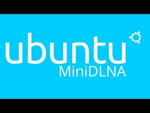 How to install MiniDLNA on Ubuntu 14.04 LTS Trusty Server and Desktop