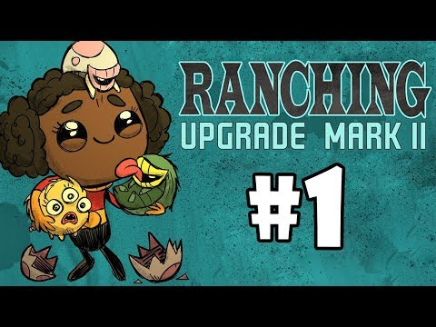 MK2 Ranching Upgrade - Oxygen Not Included - BABBIES! - Part 1 - [S1]