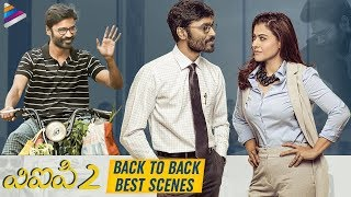 VIP 2 Back To Back Best Scenes   Dhanush   Kajol   Amala Paul   Anirudh   2019 Latest Telugu Movies