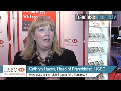 How easy is it to raise money for a franchise? - HSBC Bank - FranchiseSuccess.tv
