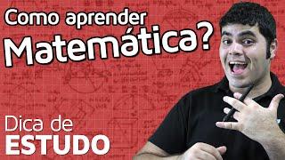 COMO APRENDER MATEMÁTICA? | Matemática Rio