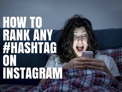 How To Rank Any #Hashtag On Instagram and Hit The Top Post and Explorer Page