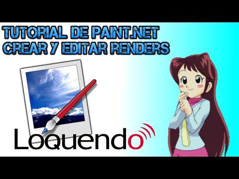 Tutorial: Como crear y editar renders con Paint.Net (Loquendo)