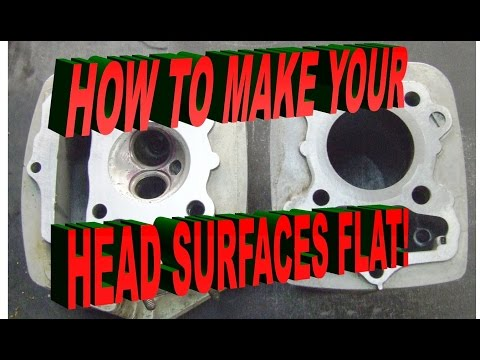 Make your motorcycle head surfaces flat.