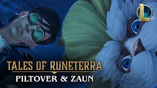"Tales of Runeterra: Piltover and Zaun   ""True Genius"""