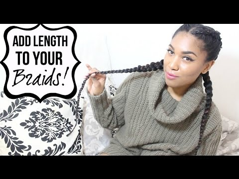 How to: Add Length To Braids With Extensions! (Ghana Braids)