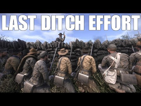 LAST DITCH EFFORT - War of Rights