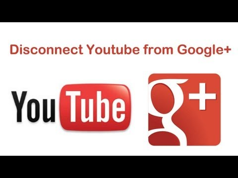 How to Disconnect Youtube Account from Google+