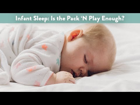 Infant Sleep: Is the Pack 'N Play Enough? | CloudMom