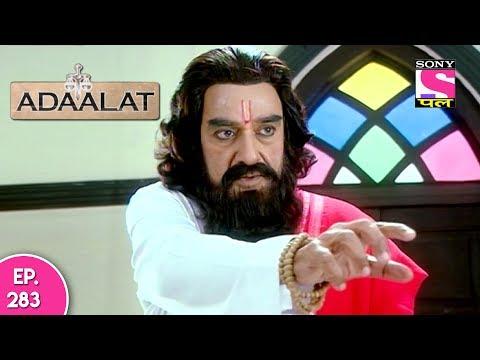 Adaalat - अदालत  - Episode 283 - 2nd July, 2017