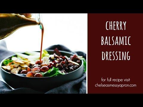Cherry Balsamic Salad Dressing