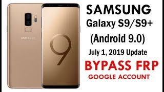 SAMSUNG Galaxy S9, S9 Plus U4/BIT4/REV4 Google Lock Bypass