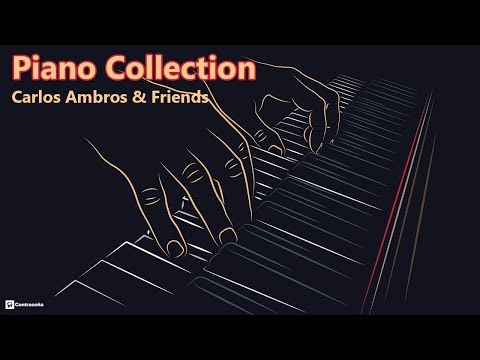 I love Piano Music Relaxing Long Playlist C.Ambros & Friends Piano Instrumental