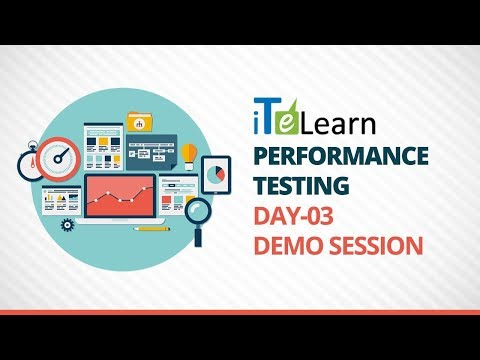Performance Testing Day-03 Demo Session - iTeLearn